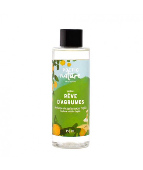 Recharge capilla™ rêve d'agrumes 150ml Poetic Nature