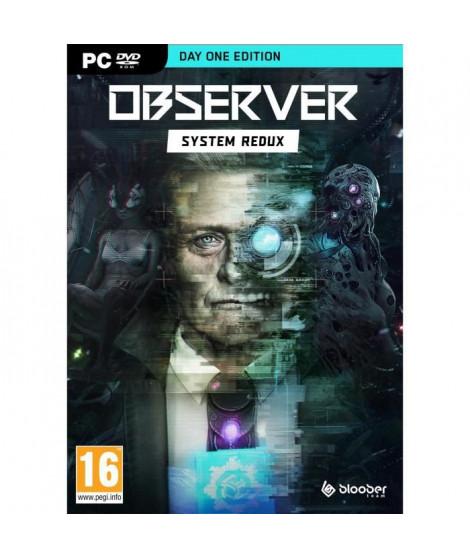 Observer: System Redux - Day One Edition Jeu PC